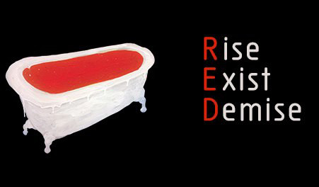 RED – Rise Exist Demise